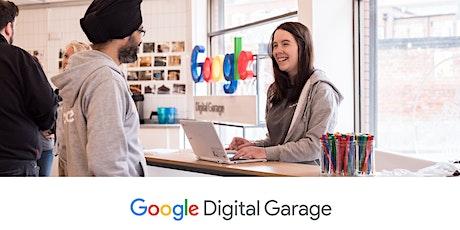 Google Digital Garage Webinar - Build Your Personal Brand Online 07.10.20 tickets