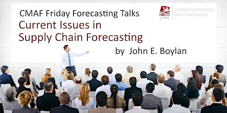 Friday Forecasting Talks: Current Issues in Supply Chain Forecasting tickets