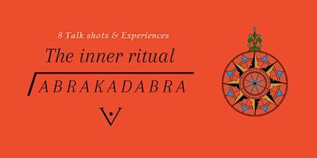 The inner Ritual: Abrakadabra entradas