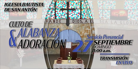 Culto de Alabanza y Adoración 27 de septiembre de 2020 entradas