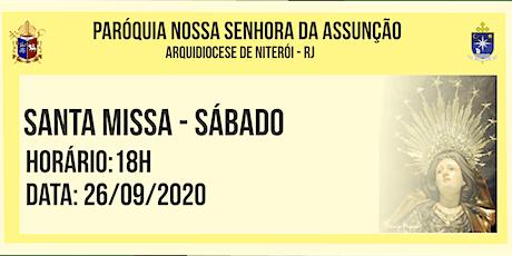 PNSASSUNÇÃO CABO FRIO - SANTA MISSA - SÁBADO - 18HORAS - 26/09/2020 ingressos