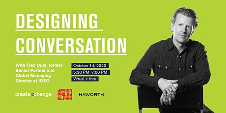 CreateXChange Presents: Designing Conversation with Fred Dust tickets