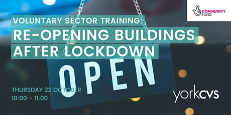 Re-opening Buildings after Lockdown tickets