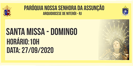 PNSASSUNÇÃO CABO FRIO - SANTA MISSA - DOMINGO - 10 HORAS - 27/09/2020 ingressos