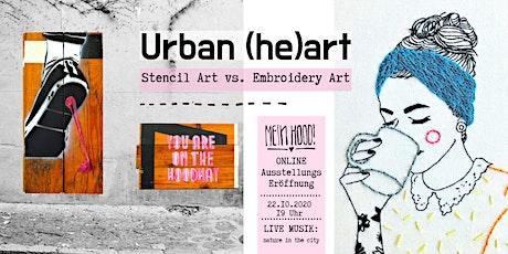 URBAN (HE)ART - Online Ausstellungseröffnung am 22. Oktober 2020 Tickets