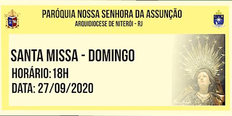 PNSASSSUNÇÃO CABO FRIO - SANTA MISSA - 18HORAS - 27/09/2020 ingressos