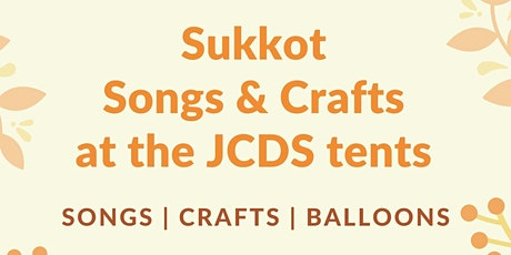 Sukkot Songs and Crafts at the JCDS Tents tickets