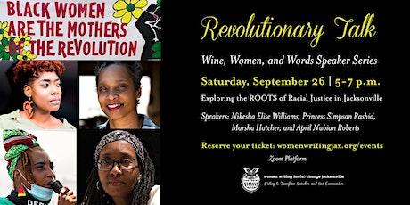 Revolutionary Talk:  ROOTS of Racial Justice tickets