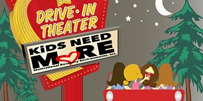 KiDS NEED MoRE DRiVE-iN MoViE NiGHT