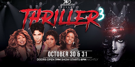 Thriller 3 tickets