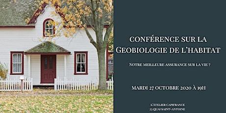 Conférence sur la géobiologie de l'habitat billets