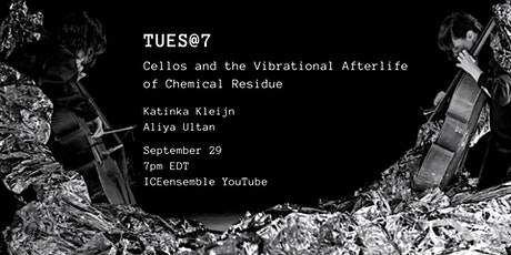 TUES@7: Cellos and the Vibrational Afterlife of Chemical Residue tickets