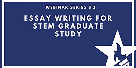 Webinar Series #2: Essay Writing for STEM Graduate Study ingressos