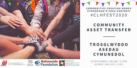 #CLHFest20: Community asset transfer |  Trosglwyddo asedau cymunedol tickets