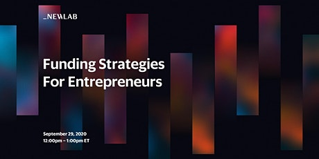 Funding Strategies for Entrepreneurs tickets