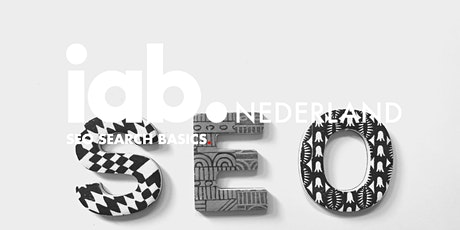 IAB Nederland Webinar - SEO Basics tickets