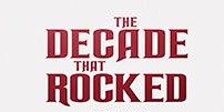 The Decade That Rocked Book Signing at The Monmouth Museum tickets