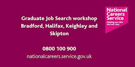 Graduate Job Search workshop - Bradford, Keighley & Halifax tickets