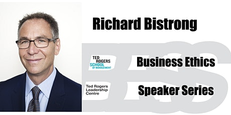 Business Ethics Speaker Series: Richard Bistrong tickets