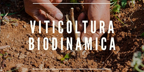 VITICOLTURA BIODINAMICA tickets