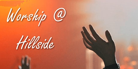 Hillside Onsite Worship Service: September 27, 2020 tickets
