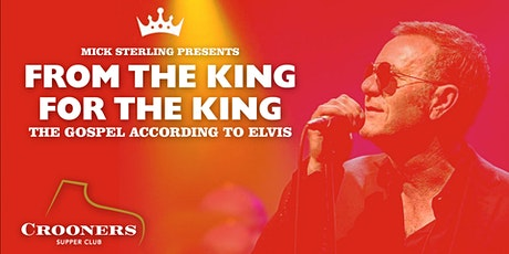FROM THE KING FOR THE KING- The Gospel According to Elvis tickets