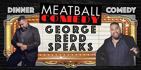 Dinner & Comedy Show: George Redd Speaks tickets