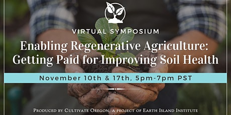 Enabling Regenerative Agriculture Soil Symposium - Day 1 tickets