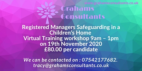 Registered Manager safeguarding in a Children's Home Workshop tickets