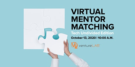 Virtual Mentor Matching - Tech Undivided Edition tickets