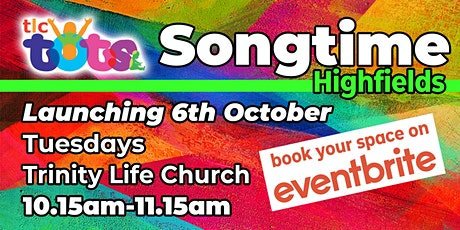 TLC Tots Songtime: Highfields tickets