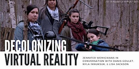Decolonizing Virtual Reality tickets