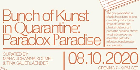 Bunch of Kunst in Quarantine - Paradox Paradise tickets