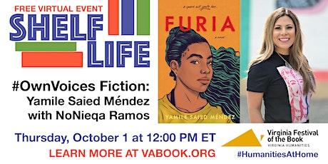 SHELF LIFE: #OwnVoices Fiction: Yamile Saied Méndez with NoNieqa Ramos tickets