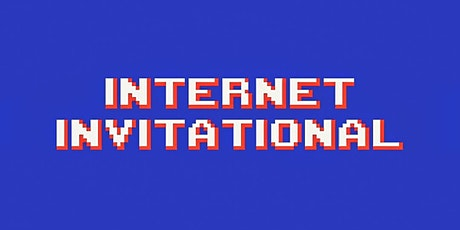 Internet Invitational 2021 tickets