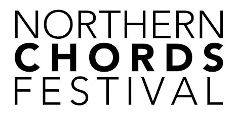 Northern Chords Festival Day 2020 tickets