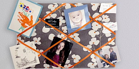 Make your own Fabric Memo/Photo Board mar 16th tickets