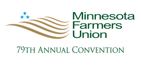 79th Annual Minnesota Farmers Union Convention tickets