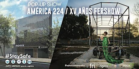 Pop-up Show noox América / Fershow boletos
