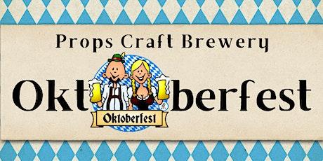 Oktoberfest at Props Brewery tickets