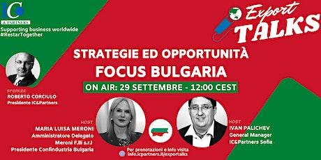 Export Talks - Focus Bulgaria biglietti