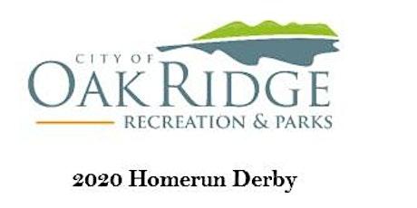 2020 City of Oak Ridge Home Run Derby tickets
