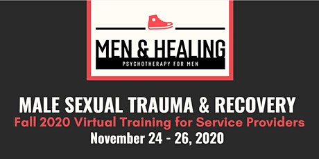 Male Sexual Trauma & Recovery: Fall 2020 Training for Service Providers tickets