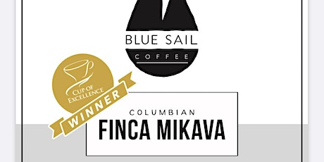 """Coffee tasting- Columbia's """"Cup of Excellence"""" winner tickets"""