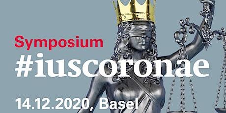 Symposium #iuscoronae - Rechtswissenschaft in der Corona-Krise billets