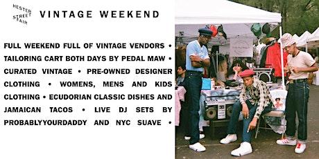 Vintage Weekend at Hester Street Fair tickets