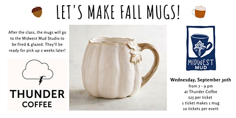 Let's Make Fall Mugs at Thunder Coffee - 9/30! tickets