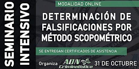 Seminario de determinación de falsificaciones por scopometría(online) entradas