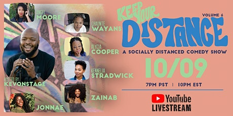 Keep Your Distance - A Socially Distanced Comedy Show Vol. 6 tickets