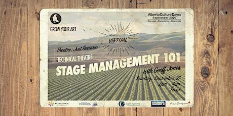 Stage Management 101 Workshop - NOW VIRTUAL tickets